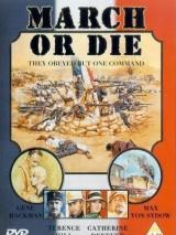 Легионеры / March or Die