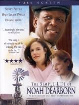 Простая жизнь Ноя Дирборна / The Simple Life of Noah Dearborn
