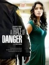 Следы опасности / A Trace of Danger