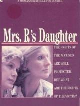 Дочь миссис Р. / Mrs. R`s Daughter