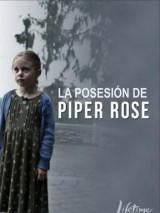 Пайпер Роуз / Possessing Piper Rose