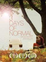 Три нормальных дня / 3 Days of Normal