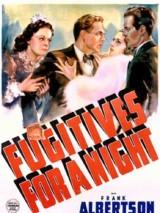 Беглецы на ночь / Fugitives for a Night