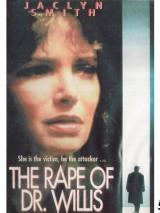 Выбор доктора Уиллиса / The Rape of Doctor Willis