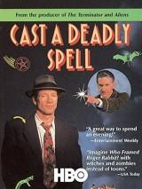 Бросив смертельный взгляд / Cast a Deadly Spell
