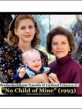 Не мое дитя / No Child of Mine
