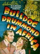 Бульдог Драммонд в Африке / Bulldog Drummond in Africa