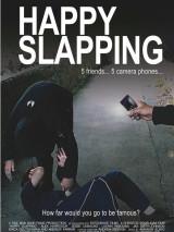 Счастливый удар / Happy Slapping