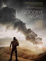 Прощай, мир / Goodbye World