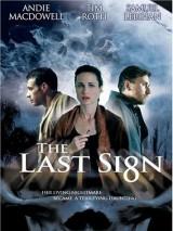 Последний знак / The Last Sign