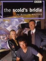 Уздечка для сварливых / The Scold`s Bridle
