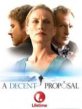Пристойное предложение / A Decent Proposal