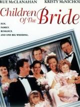 Дети невесты / Children of the Bride