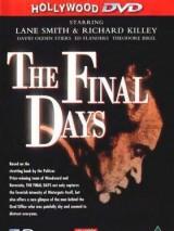 Последние дни / The Final Days