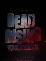 Восставшие мертвецы: конец игры / Dead Rising: Endgame