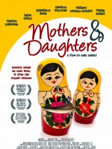 Матери и дочери / Mothers&Daughters