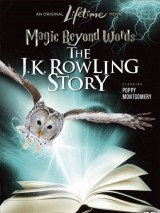 Магия слов: История Дж.К. Роулинг / Magic Beyond Words: The JK Rowling Story