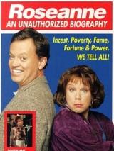 Розанна: несанкционированная биография / Roseanne: An Unauthorized Biography