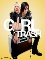 Девушки-отбросы / Girltrash!