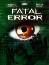 Роковая ошибка / Fatal Error