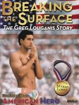 Разбивая преграды: История Грега Луганиса / Breaking the Surface: The Greg Louganis Story