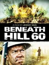 Ниже холма 60 / Beneath Hill 60