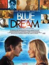 Голубая мечта / Blue Dream