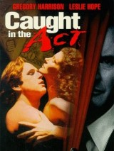 Преступление с продолжением / Caught in the Act