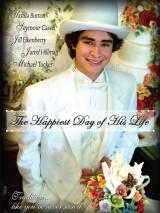 Счастливейший день в его жизни / The Happiest Day of His Life
