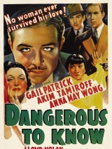 Знать опасно / Dangerous to Know