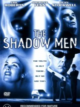 Люди-тени / The Shadow Men