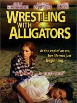 Рестлинг с аллигаторами / Wrestling with Alligators