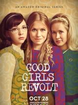 Бунт хороших девочек / Good Girls Revolt
