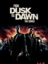 От заката до рассвета / From Dusk Till Dawn: The Series