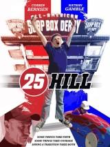 Сердце героя / 25 Hill
