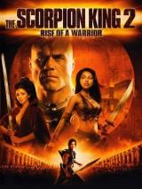 Царь скорпионов 2: Восхождение воина / The Scorpion King 2: Rise of a Warrior