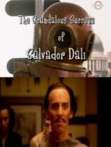Скандальный успех Сальвадора Дали / Surrealissimo: The Scandalous Success of Salvador Dali