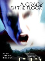 Трещина в полу / A Crack in the Floor