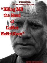 Принесите мне голову Лэнса Хенриксена / Bring Me the Head of Lance Henriksen