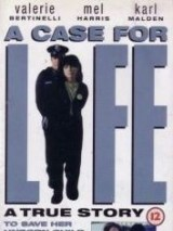 Дело о жизни / A Case for Life