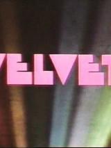 Бархат / Velvet