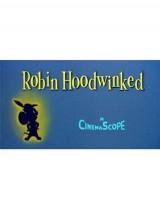 Спасти Робин Гуда / Robin Hoodwinked