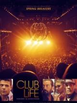 Клубная жизнь / Club Life