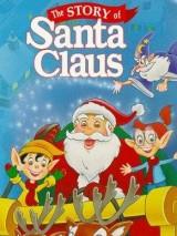 История Санта Клауса / The Story of Santa Claus