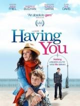 Обладая тобой / Having You