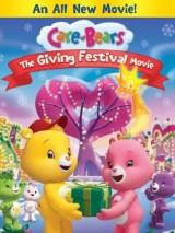 Заботливые мишки / Care Bears: The Giving Festival Movie