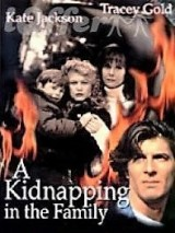 Похищение / A Kidnapping in the Family