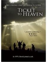 Билет на небеса / Ticket to Heaven