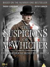 Подозрения мистера Уичера / The Suspicions of Mr Whicher: The Murder at Road Hill House