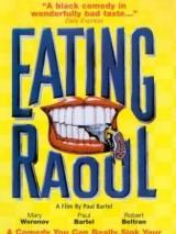 Поедая Рауля / Eating Raoul